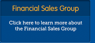 Financial Sales Group - Click here to learn more about the Financial Sales Group