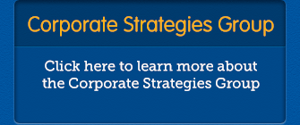 Corporate Strategies Group - Click here to learn more about the Corporate Strategies Group